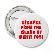 Escapee from the Island of Misfit Toys