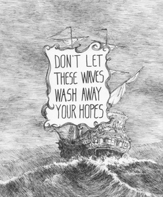 Don't Let These Waves Wash Away Your Hope