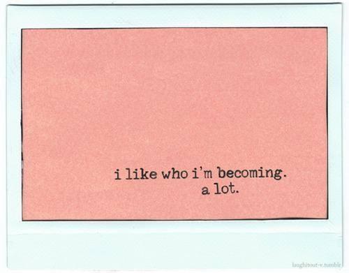 I Like Who I'm Becoming a Lot - Pink