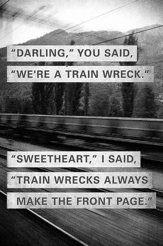 Darling Train Wreck