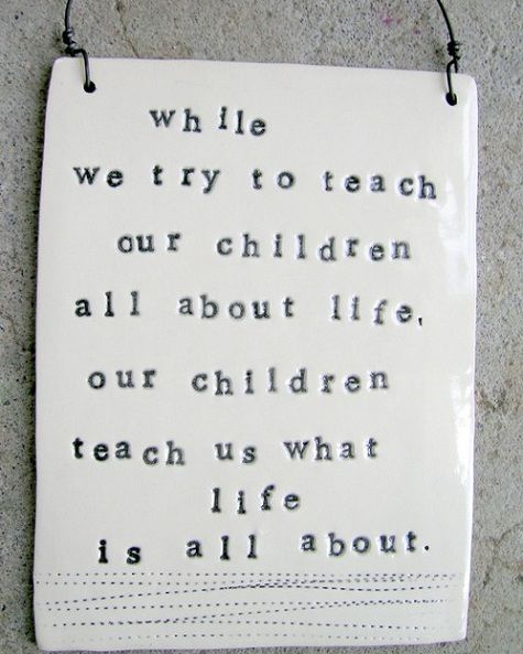 Our Children Teach Us What Love is All About