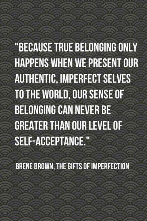Because True Belonging Only Happens