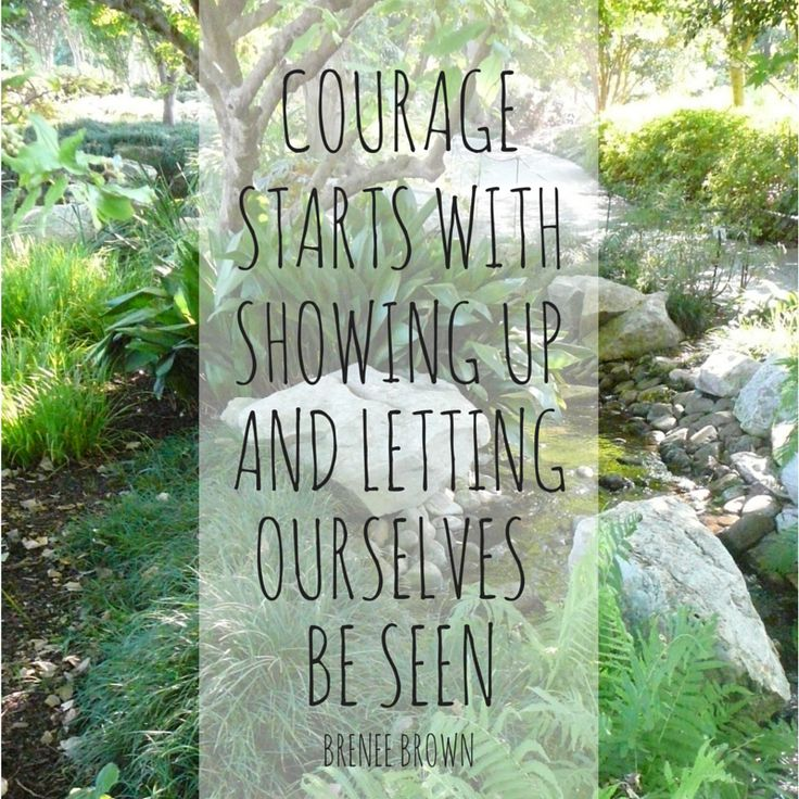 Courage Starts with Showing Up